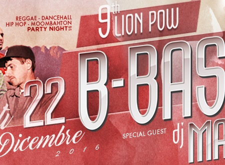 22nd OF DECEMBER: LION POW 9th B-BASH aka MAD PARTY A GWAAN!
