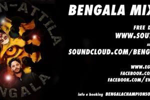 BENGALA MIXTAPE by Attila & E-Green