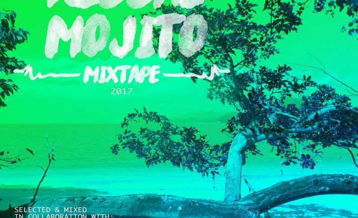 MOJITO MIXTAPE: give you summer all the fresh music you need!