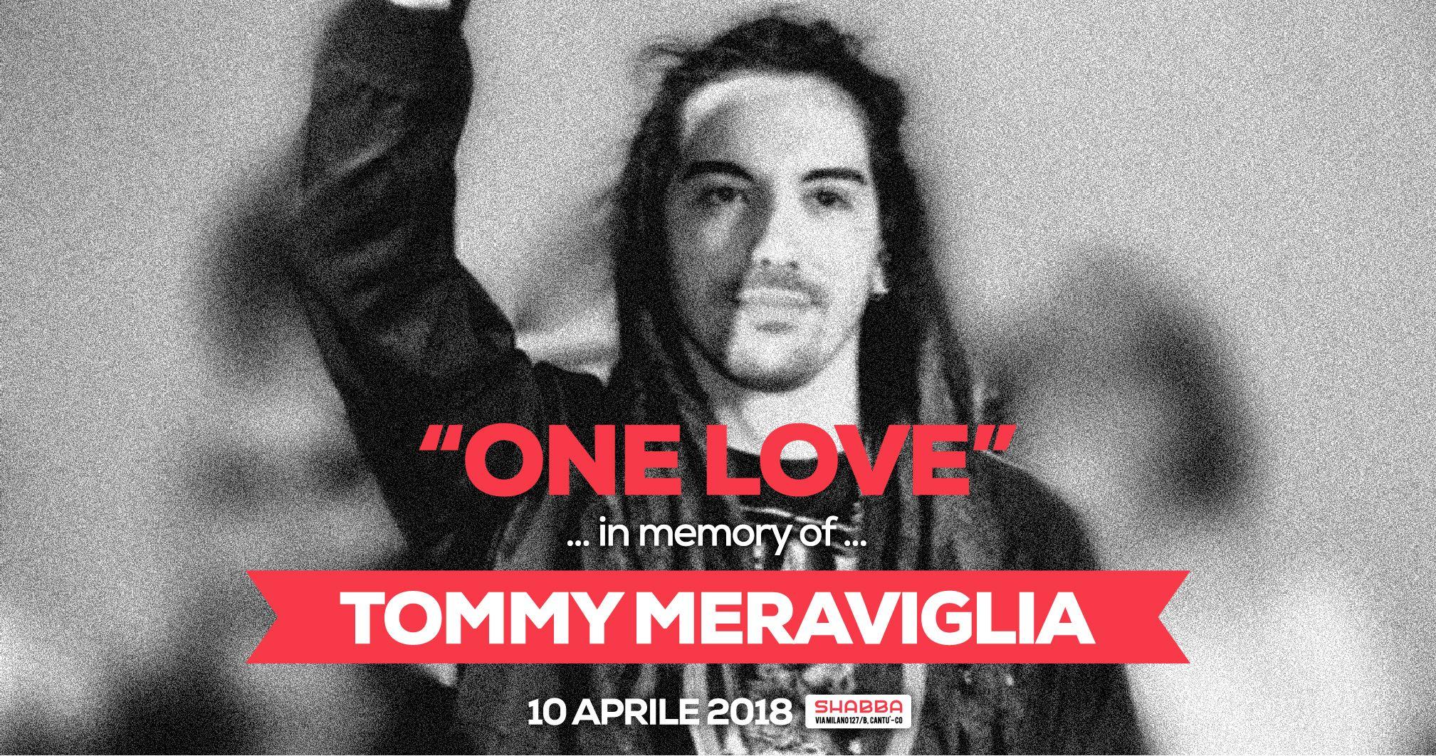 One love night: in loving memory of Tommy Meraviglia
